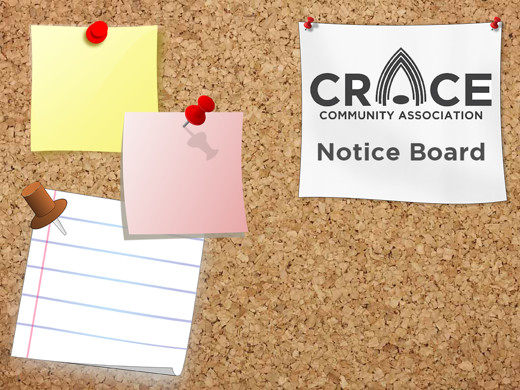Welcome to the Crace community digital notice board